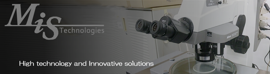 High technology and Innovative solutions